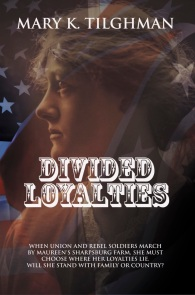 Maureen takes on the challenges of serving as a battlefield nurse in Antietam in Divided Loyalties.