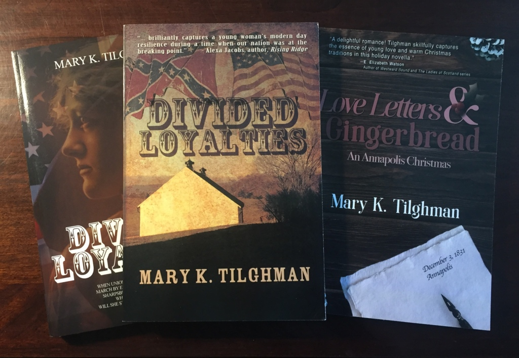 Mary K. Tilghman's books Divided Loyalties, Love Letters & Gingerbread